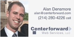 Alan Densmore, Founder, Centerforward Web Services, LLC